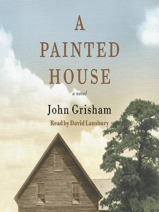 Title details for A Painted House by John Grisham - Wait list