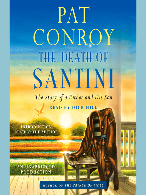 Title details for The Death of Santini by Pat Conroy - Wait list
