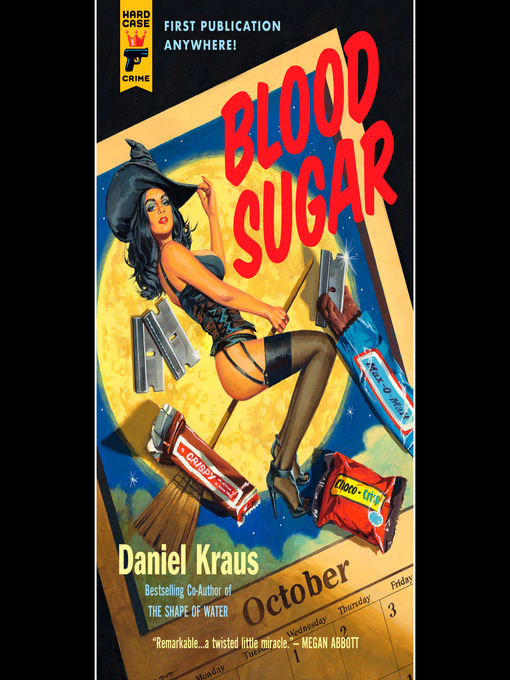 Title details for Blood Sugar by Daniel Kraus - Wait list