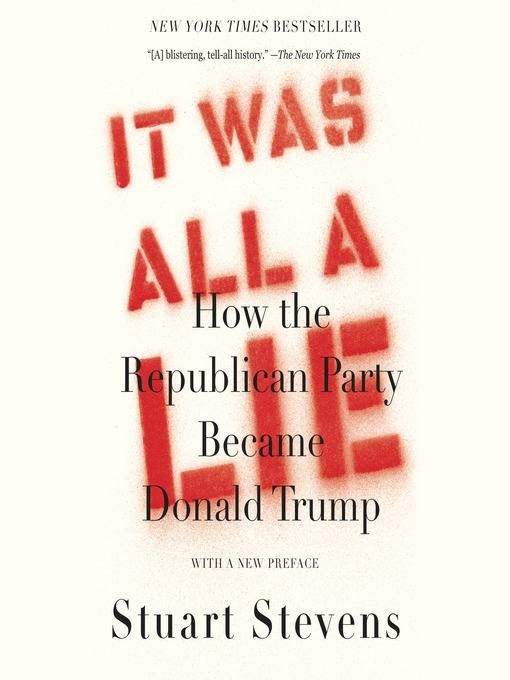 Title details for It Was All a Lie by Stuart Stevens - Available