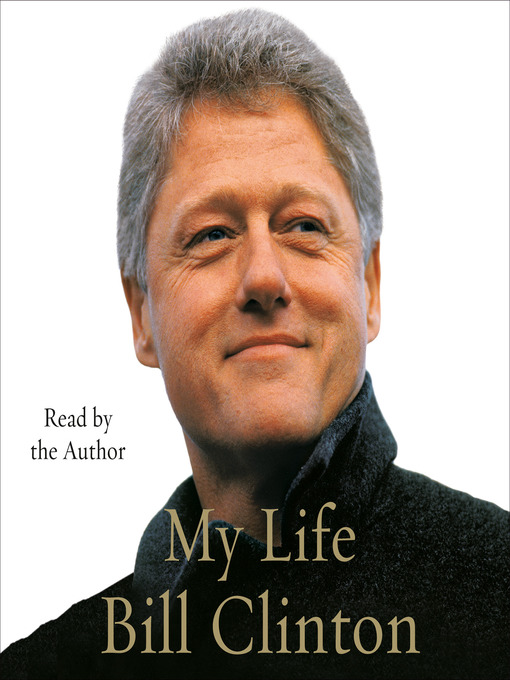 Title details for My Life by Bill Clinton - Available