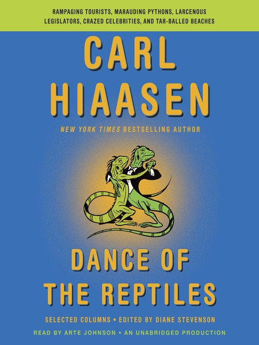 Title details for Dance of the Reptiles by Carl Hiaasen - Available