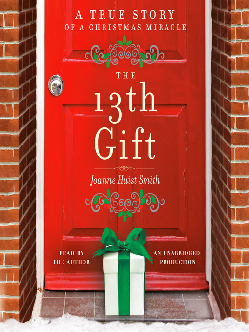 Title details for The 13th Gift by Joanne Huist Smith - Available
