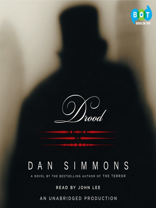 Title details for Drood by Dan Simmons - Wait list