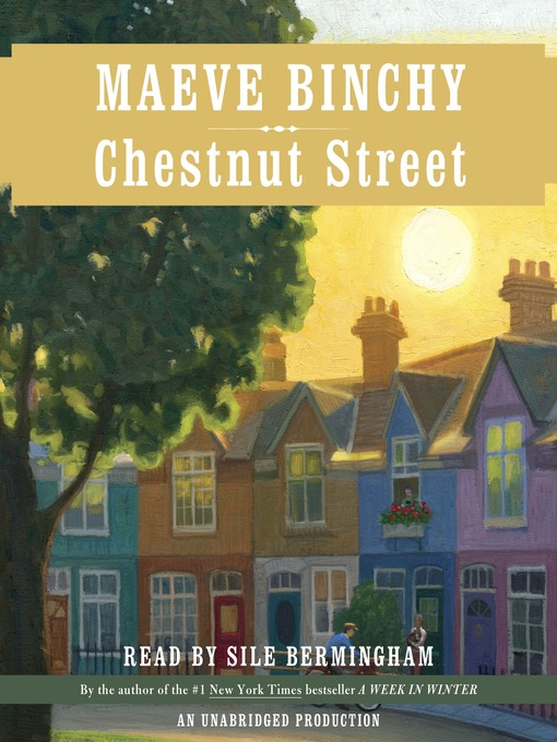 Title details for Chestnut Street by Maeve Binchy - Available