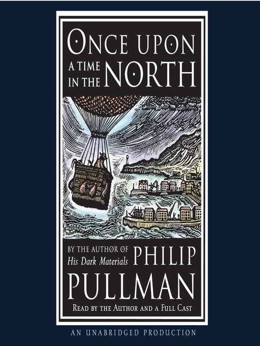 Title details for Once Upon a Time in the North by Philip Pullman - Available
