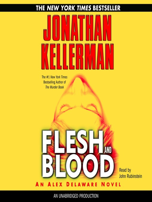 Title details for Flesh and Blood by Jonathan Kellerman - Wait list