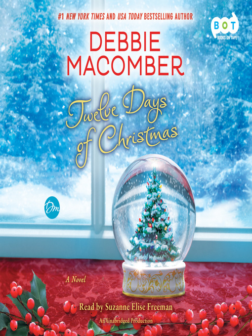 Title details for Twelve Days of Christmas by Debbie Macomber - Wait list