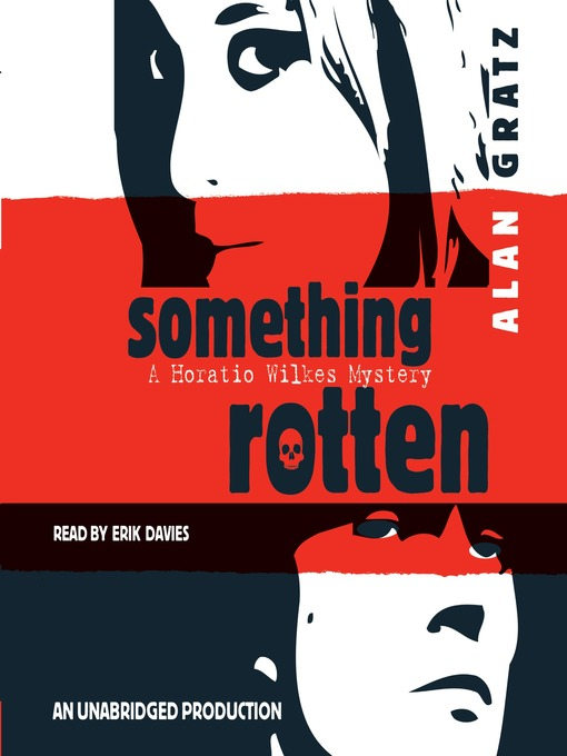Title details for Something Rotten by Alan Gratz - Available