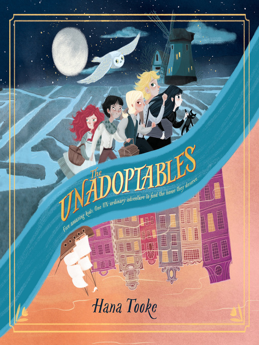 Title details for The Unadoptables by Hana Tooke - Available