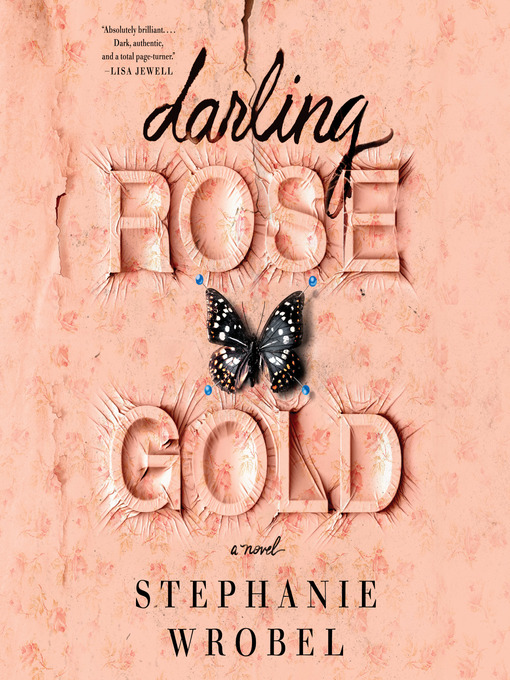 Title details for Darling Rose Gold by Stephanie Wrobel - Available