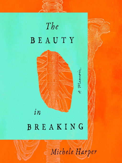 Title details for The Beauty in Breaking by Michele Harper - Wait list
