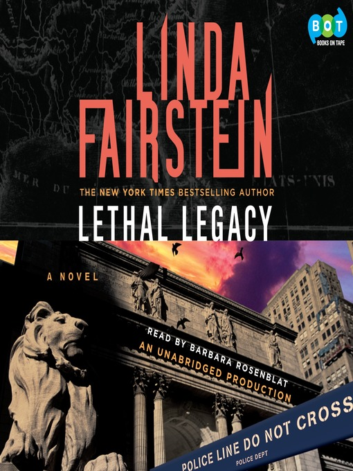 Title details for Lethal Legacy by Linda Fairstein - Available