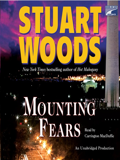 Title details for Mounting Fears by Stuart Woods - Wait list