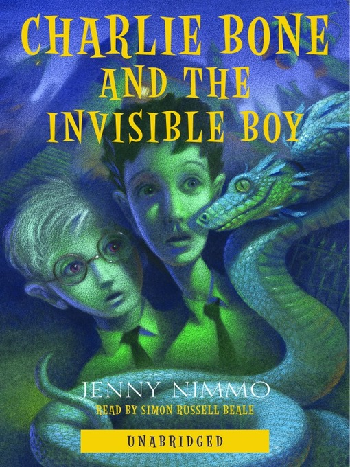 Title details for Charlie Bone and the Invisible Boy by Jenny Nimmo - Available