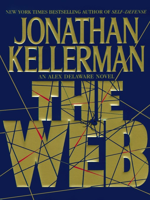 Title details for The Web by Jonathan Kellerman - Available