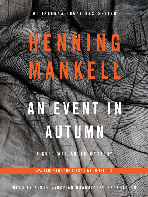 Title details for An Event in Autumn by Henning Mankell - Available