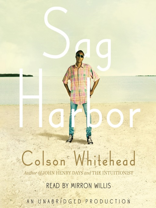 Title details for Sag Harbor by Colson Whitehead - Wait list