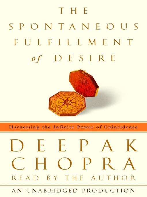 Title details for The Spontaneous Fulfillment of Desire by Deepak Chopra - Wait list