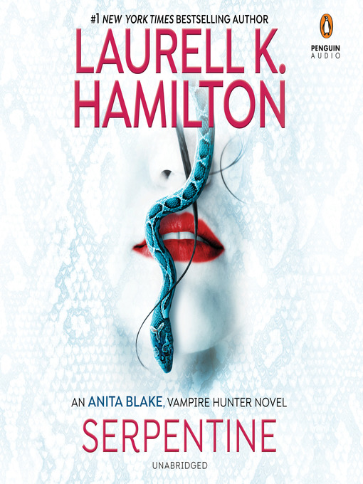 Title details for Serpentine by Laurell K. Hamilton - Available
