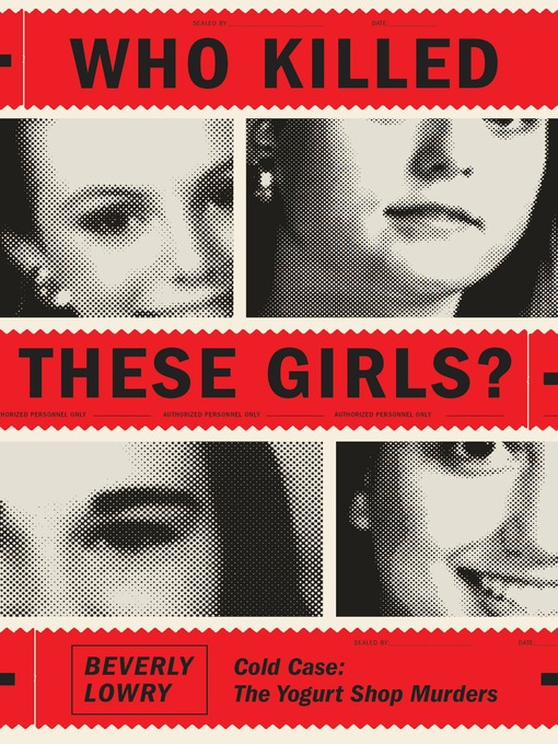 Title details for Who Killed These Girls? by Beverly Lowry - Available