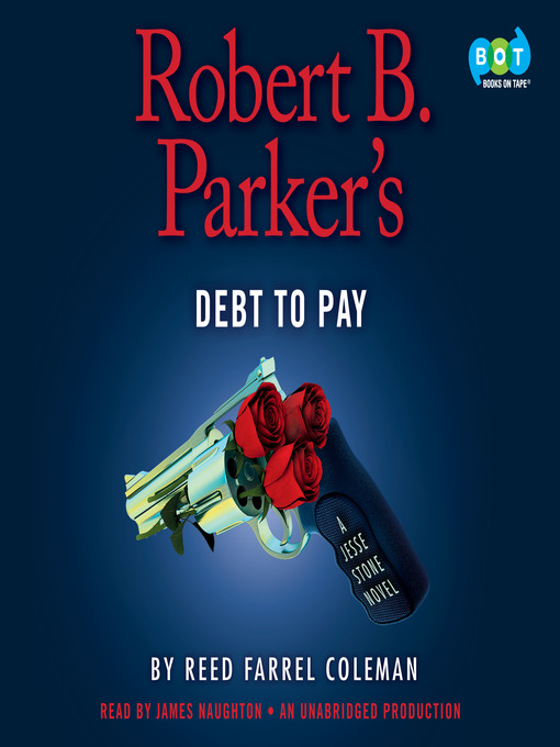Title details for Robert B. Parker's Debt to Pay by Reed Farrel Coleman - Wait list