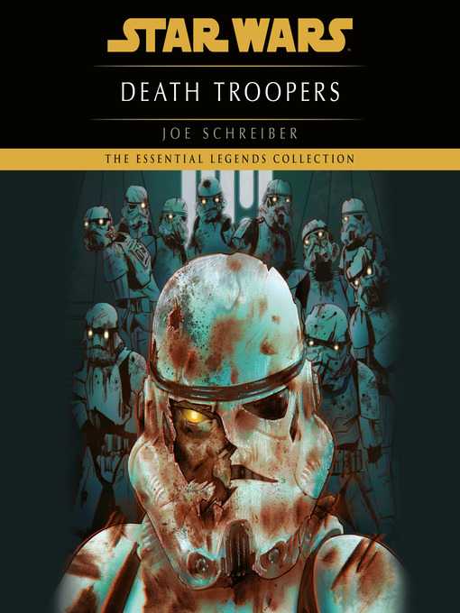 Title details for Death Troopers by Joe Schreiber - Wait list