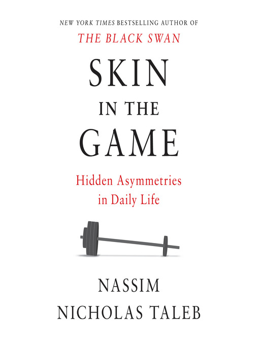 Title details for Skin in the Game by Nassim Nicholas Taleb - Available