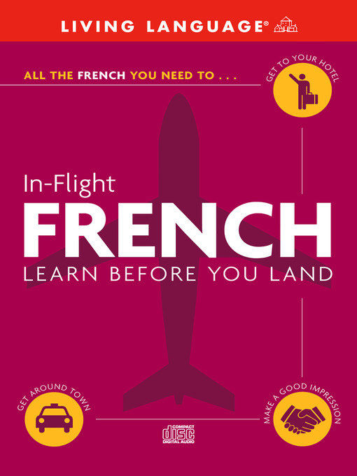 Title details for In-Flight French by Living Language - Available