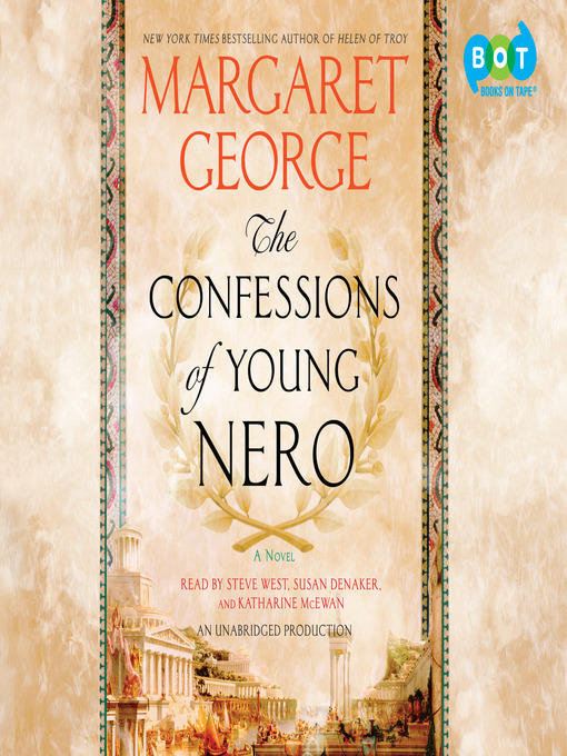 Title details for The Confessions of Young Nero by Margaret George - Available