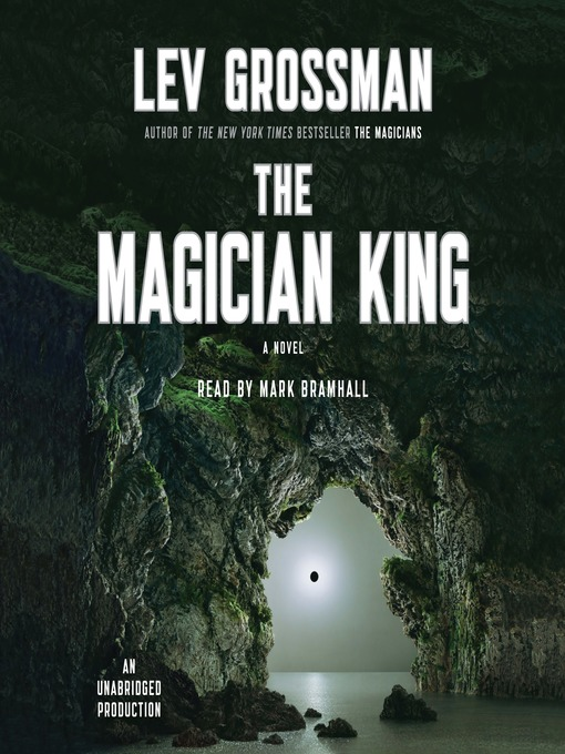 Title details for The Magician King by Lev Grossman - Wait list