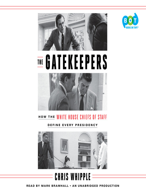 Title details for The Gatekeepers by Chris Whipple - Wait list