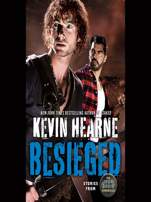 Title details for Besieged by Kevin Hearne - Available