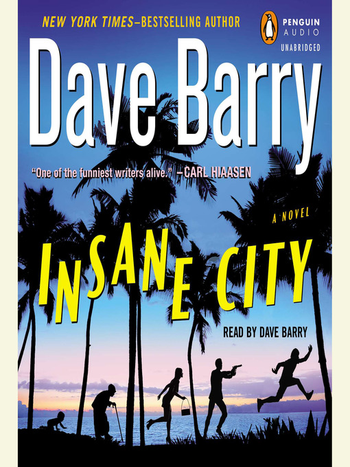 Title details for Insane City by Dave Barry - Available