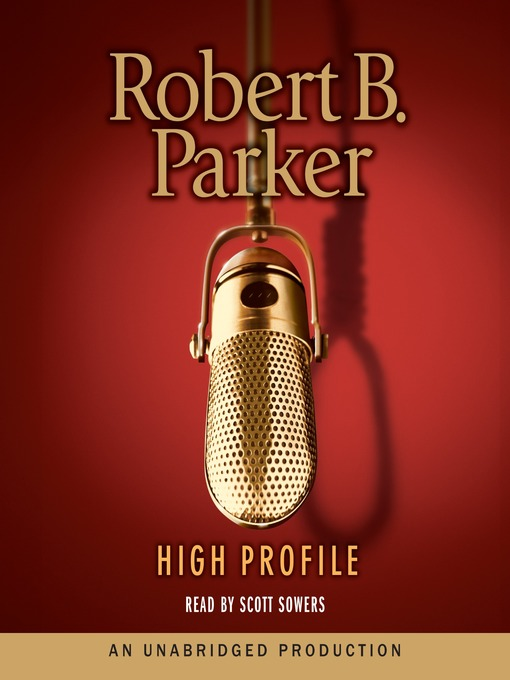 Title details for High Profile by Robert B. Parker - Available