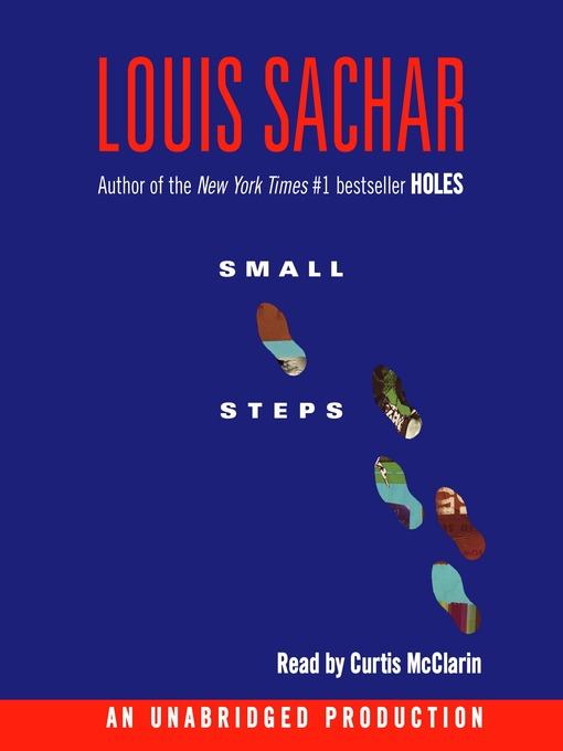 Title details for Small Steps by Louis Sachar - Wait list