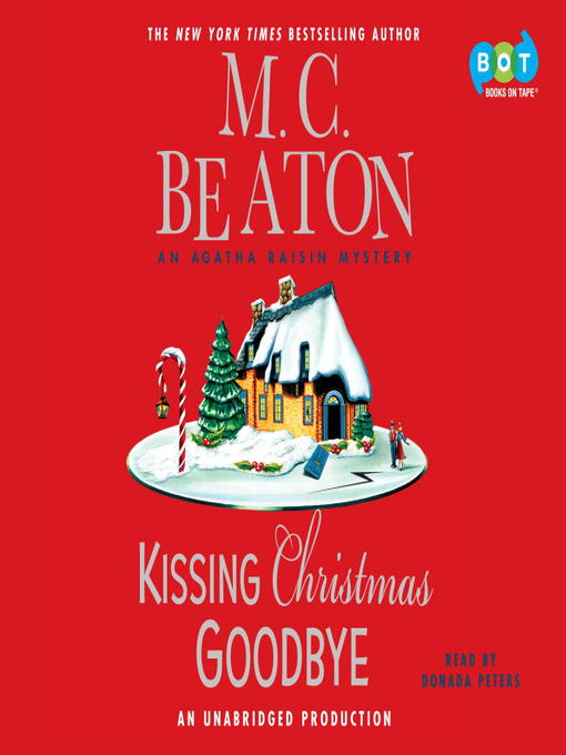 Title details for Kissing Christmas Goodbye by M.C. Beaton - Wait list