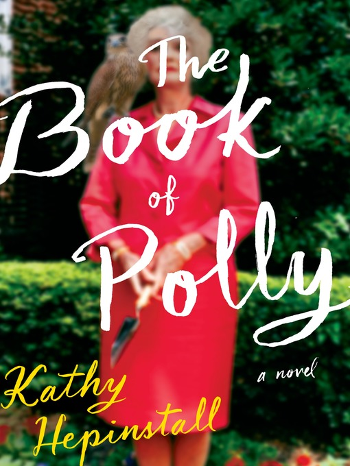 Title details for The Book of Polly by Kathy Hepinstall - Available