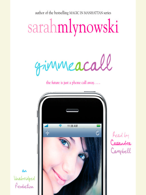 Title details for Gimme a Call by Sarah Mlynowski - Available