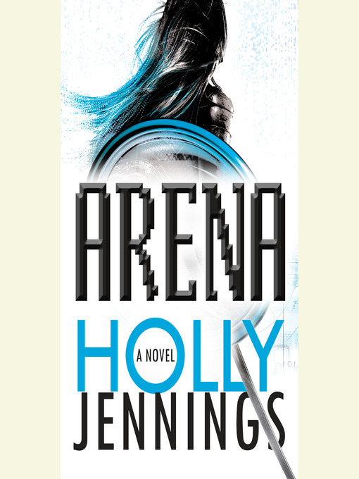 Title details for Arena by Holly Jennings - Wait list