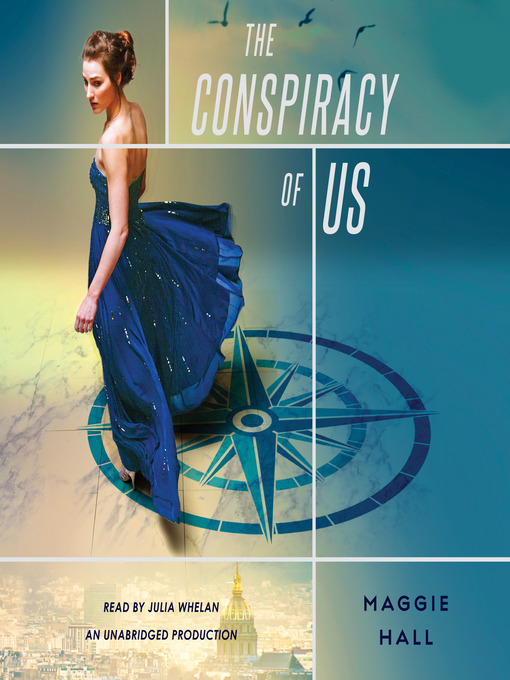 Title details for The Conspiracy of Us by Maggie Hall - Available