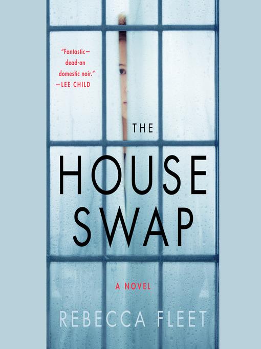 Title details for The House Swap by Rebecca Fleet - Wait list