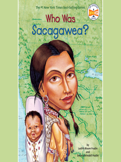 Title details for Who Was Sacagawea? by Judith Bloom Fradin - Available