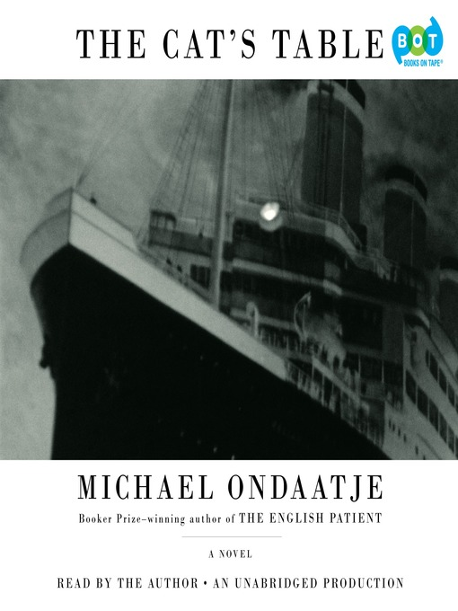 Title details for The Cat's Table by Michael Ondaatje - Available
