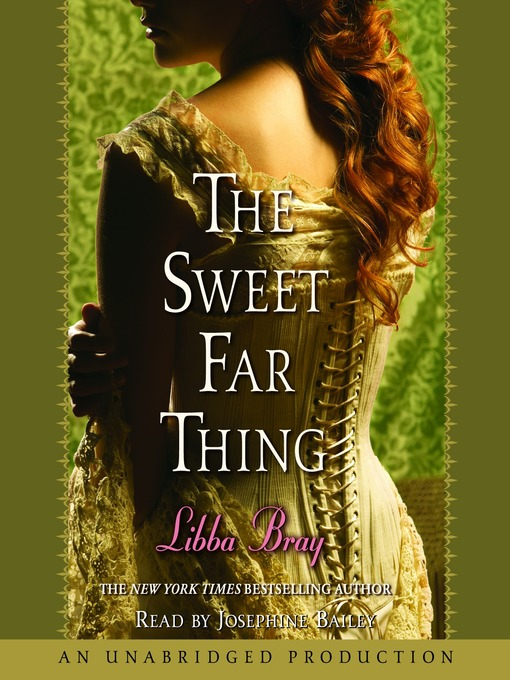 Title details for The Sweet Far Thing by Libba Bray - Wait list