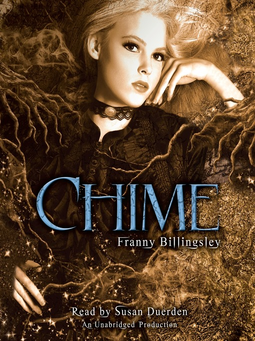 Title details for Chime by Franny Billingsley - Available