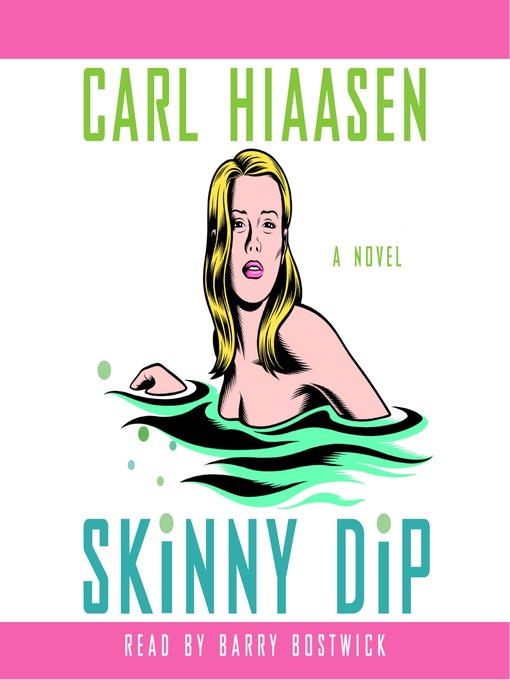 Title details for Skinny Dip by Carl Hiaasen - Wait list