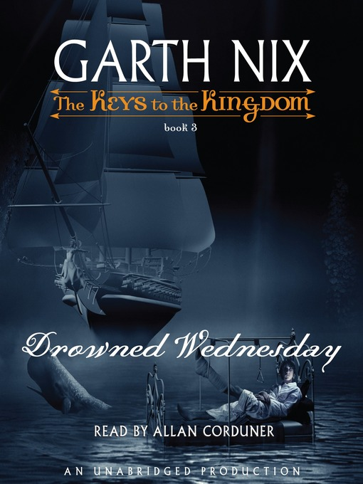 Title details for Drowned Wednesday by Garth Nix - Available