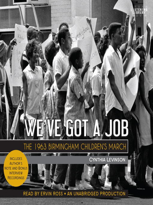 Title details for We've Got a Job by Cynthia Levinson - Available