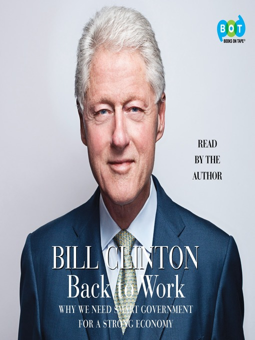 Title details for Back to Work by Bill Clinton - Available